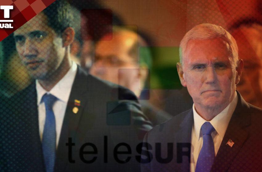 """#VTAnálisis: Así sería la """"nueva Telesur"""" que proponen Guaidó y Washington"""