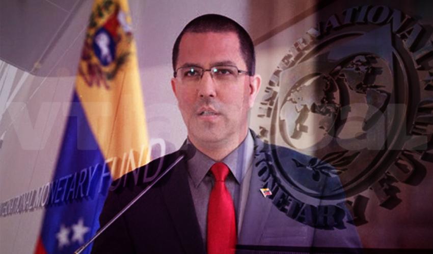 Arreaza: Venezuela ejerce su derecho ante el FMI
