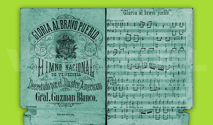 #VTalPasado ¡Gloria al Bravo Pueblo!: la canción patriótica que se convirtió en Himno Nacional
