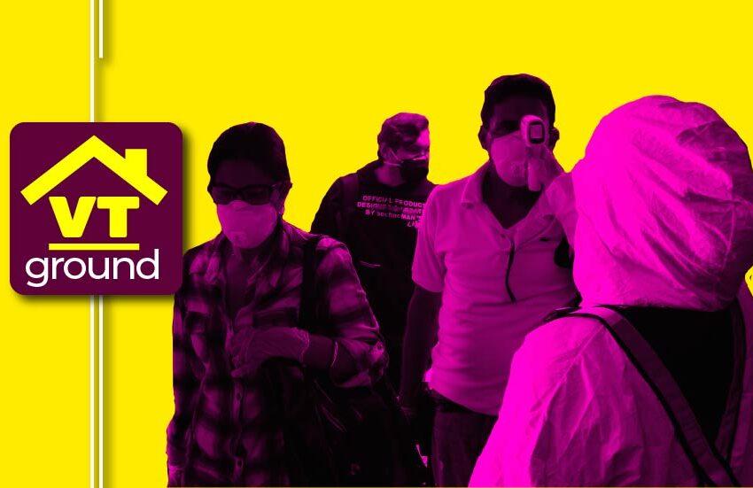 #VTground Vuelta a la Patria en pandemia: el reto de proteger a los que están y los que llegan