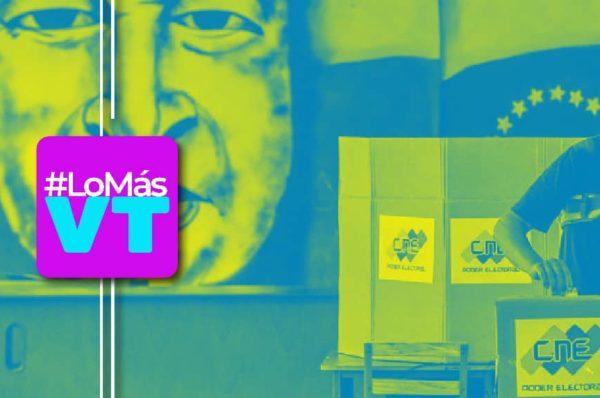 #LoMásVT: Venezuela se encamina electoralmente pero la derecha avanza en el despojo